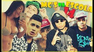 Baixar MC'S NA ESCOLA 14 (Dani Russo,Kevinho,MC Lan,MC Pedrinho,MC Livinho...)