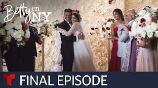 Betty en NY | Final Episode | Telemundo English