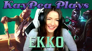 KayPea Plays - Ekko - League of Legends (LOL) (KP)