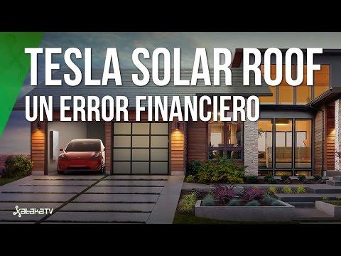 Cambiar el tejado a Tesla Solar Roof es un error financiero