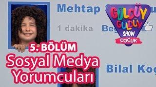 Gambar cover Güldüy Güldüy Show Çocuk 5. Bölüm,  Sosyal Medya Yorumcuları