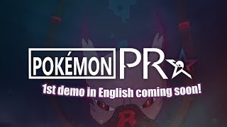 Pokémon PRO fan game English translation progress showcase  | 1st Demo Version