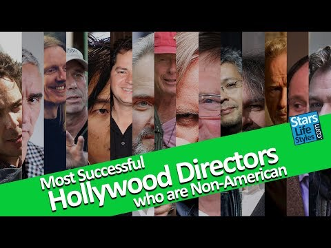 The 15 Most Successful Hollywood Directors Who Are Non-American | Box Office
