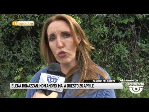 TG BASSANO (24/04/2019) - ELENA DONAZZAN: NON ANDR...