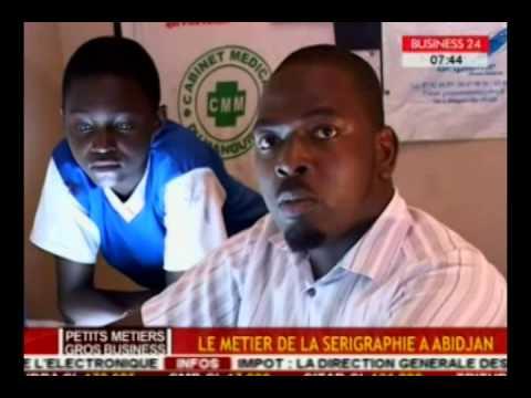 Business24/Petits métiers, gros business   le métier de la sérigraphie a Abidjan