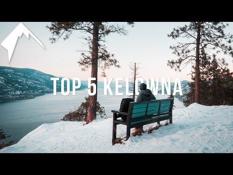 Top 5 Things To Do In Kelowna!