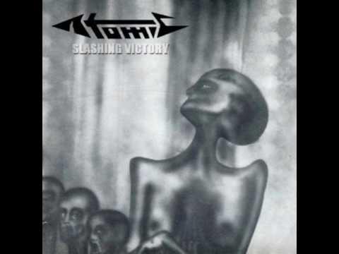 Atomic - Slashing Victory (Full Album)