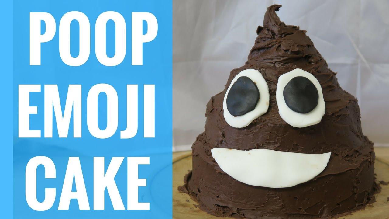 POOP EMOJI CAKE | HOW TO MAKE - YouTube