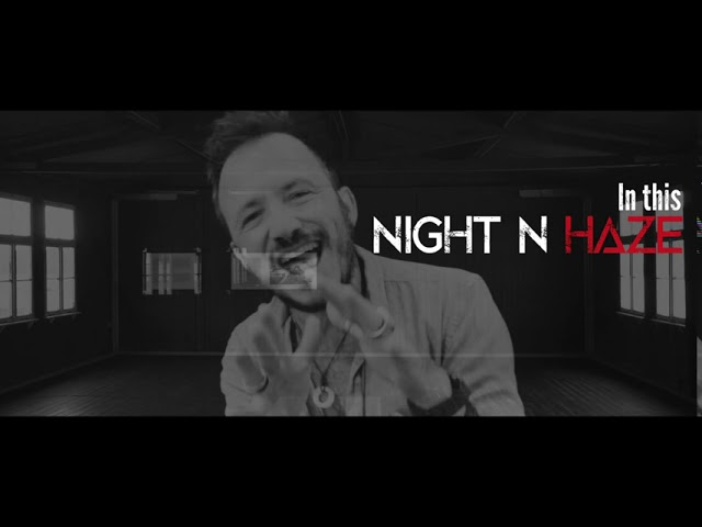 2020 | TH3CLIMB | NIGHT ' N HAZE [OFFICIAL LYRIC VIDEO]
