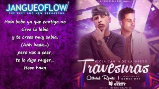 Travesuras Official Remix Letra Nicky Jam Ft De La Ghetto