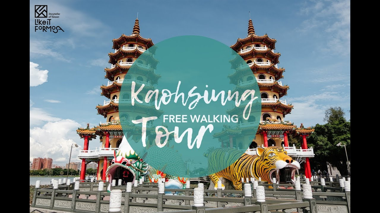 Kaohsiung Free Walking Tour丨Travel in Taiwan丨Like It Formosa, the No.1 Walking Tour