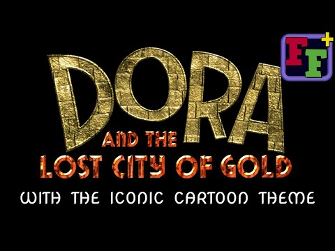 dora-and-the-lost-city-of-gold-trailer-with-the-iconic-theme-song-(fixed?)
