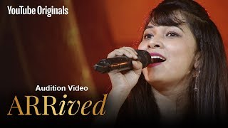 ARRived Audition | Rashmi Roy Chaudhary | #ARRivedSeries