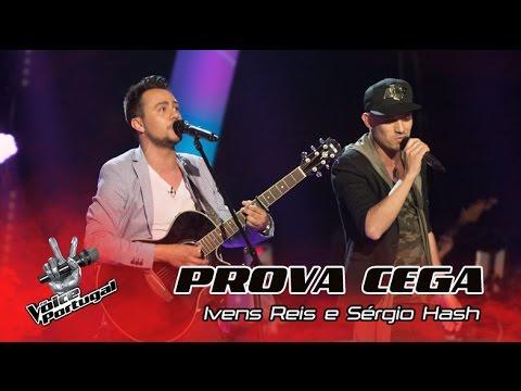 Ivens Reis e Sérgio Hash  Shut up and dance  Prova Cega  The Voice Portugal