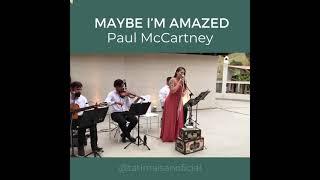Maybe I'm Amazed (Violino + Flauta) por Tati Maisan | AO VIVO - Música para Casamento ES