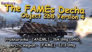 WOT: The FAMEs Decha again in action, +16k comb bonus game, Object 268 Version 4