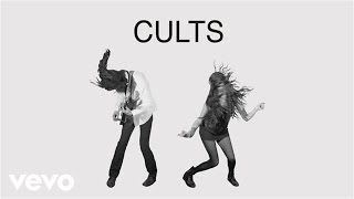 Cults - Go Outside (Audio)