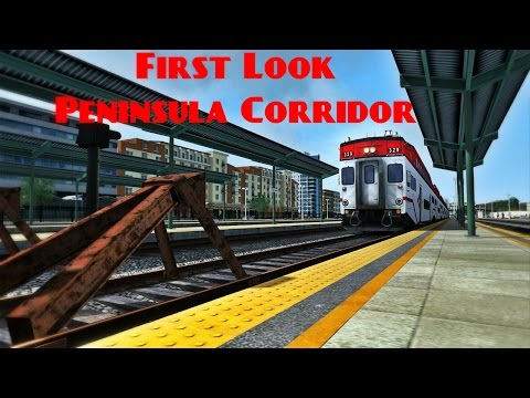 Train Simulator 2017 - First Look - Peninsula Corridor