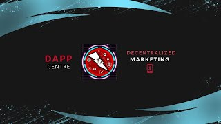 DAPPCENTRE OFFICIAL : DECENTRALIZED MARKETING
