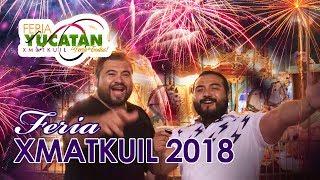 ASÍ SE VIVE LA FERIA XMATKUIL YUCATÁN 2018