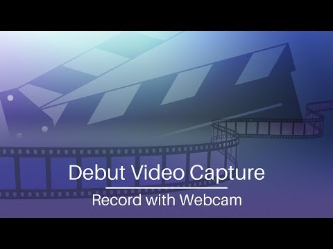 Debut Video Capture Software Tutorial   Record with a Webcam