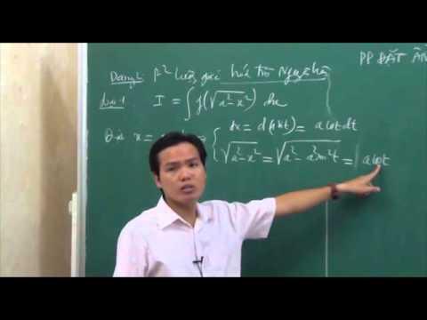 05 - Phương pháp đổi biến số tìm nguyên hàm (phần 2) 1.flv