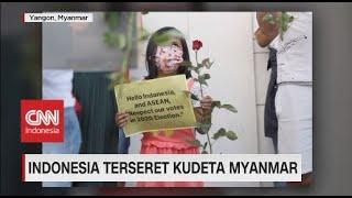 Indonesia Terseret Kudet Myanmar