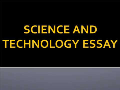 short essay on science and technology for school children  high  short essay on science and technology for school children  high school