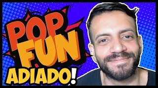 TRAGÉDIA das CHUVAS faz Evento POP FUN ser ADIADO!