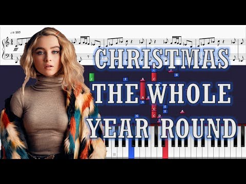 Sabrina Carpenter - Christmas the Whole Year Round - Piano Tutorial w/ Sheets