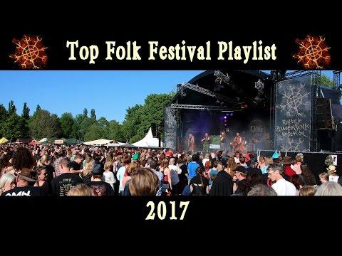 Top Folk Festival Playlist 2017