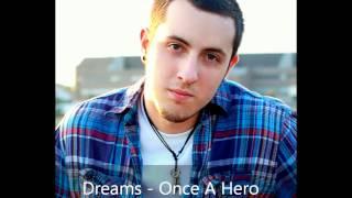 Dreams - Once a Hero