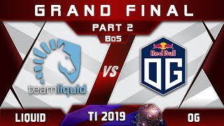 OG vs Liquid TI9 🏆 Grand Final The International 2019 Highlights Dota 2 - [Part 2]