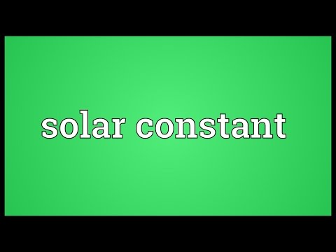 Solar constant Meaning