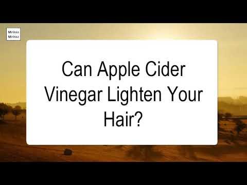 can-apple-cider-vinegar-lighten-your-hair
