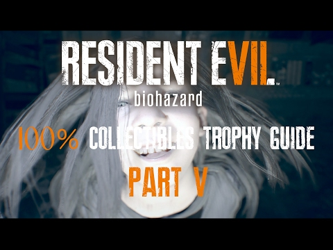 RESIDENT EVIL 7 : BIOHAZARD - 100% COLLECTIBLES GUIDE (Files, Antique Coins, Statuettes) PART 5