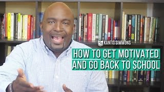 Back to School Advice - How To Get and Stay Motivated