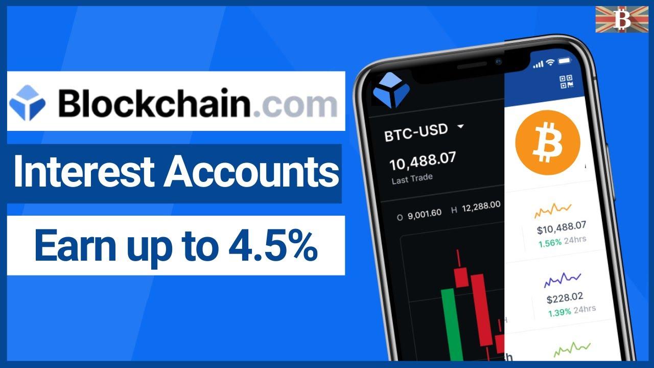 Blockchain.com Earn 4.5% Interest on Bitcoin