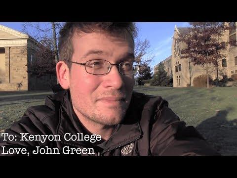 To: Kenyon College.  Love, John Green