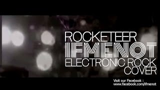 ROCKETEER - Far East Movement Screamo Cover by IF ME NOT