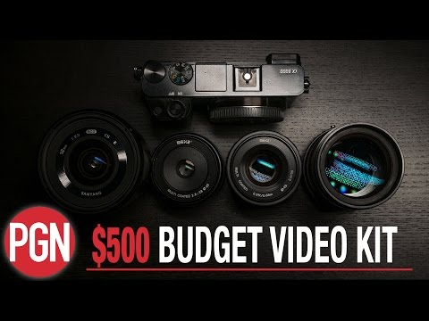 $500 Budget Camera and Lens Kit for Video (2017)
