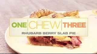 Delicious Rhubarb Berry Slab Pie - The Chew