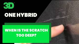 Deep scratch removal with 3D ONE HYBRID compound and polish