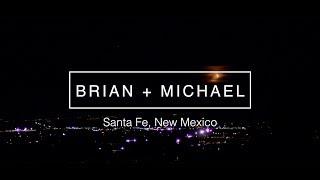 BRIAN + MICHAEL   EL DORADO HOTEL WEDDING VIDEO    SANTA FE WEDDING