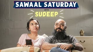 Sawaal Saturday With Sudeep | MostlySane | #SawaalSaturday