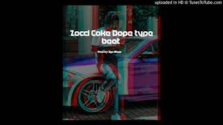 Zocci coke dope type beat prod by Ego Blxxc