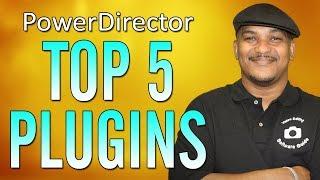 Top 5 PowerDirector Plugins