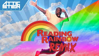 READING RAINBOW THEME SONG REMIX [PROD. BY ATTIC STEIN]