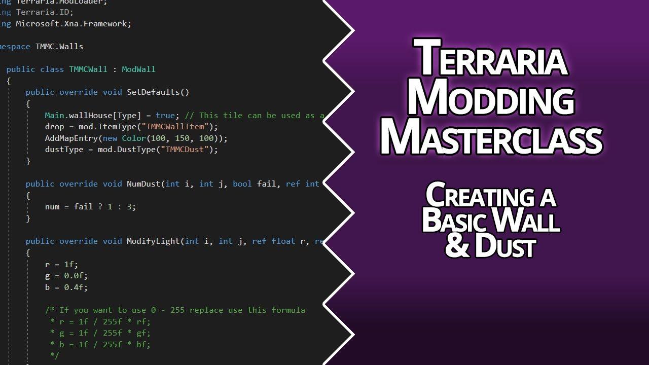TERRARIA MODDING MASTER CLASS - LESSON 04 - BEGINNER - BASIC WALLS & DUST