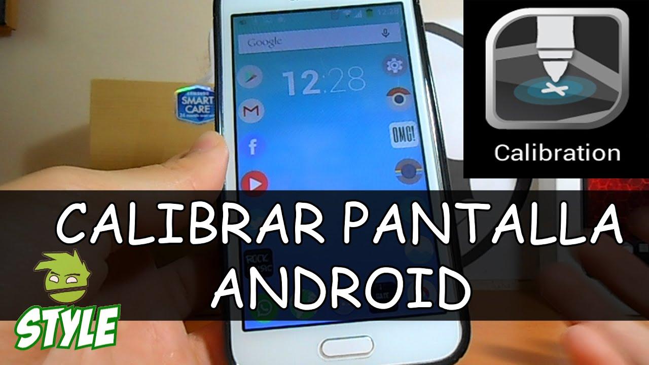 Puntero De Ubicación: Calibrar La Pantalla De Tu Android /(NO ROOT)/ Android
